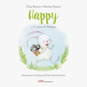 Copertina Happy e le uova di Pasqua