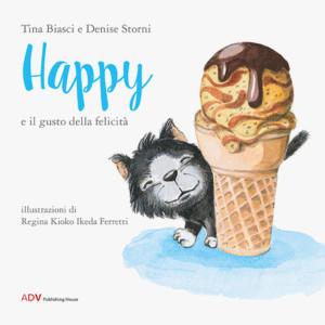 Copertina Happy e il gusto della felicità